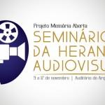Seminário da Herança Audiovisual